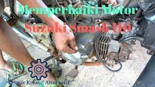 Video Cara memperbaiki/analisa masalah pengapian pada motor (Suzuki Smash 110) download MP3, 3GP, MP4, WEBM, AVI, FLV Oktober 2018
