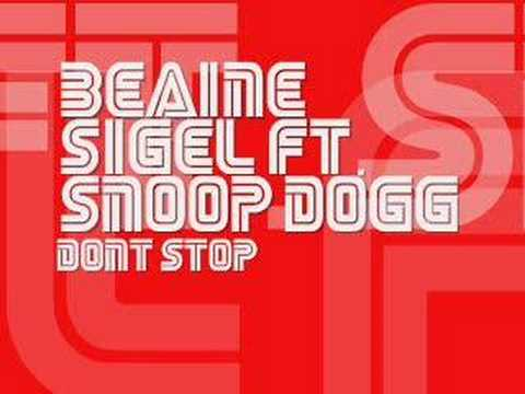 Dont Stop beanie sigel featuring snoop dogg (instrumental)