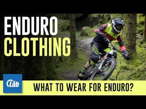What To Wear For Enduro MTB