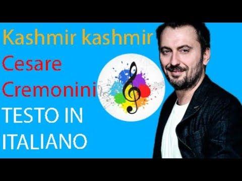 Cesare Cremonini-Kashmir–Kashmir (lyric in italian)