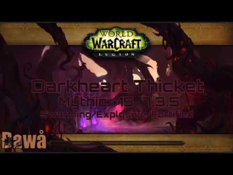 Worl of Warcraft - Darkheart thicket +15 InTime [7.3.5]