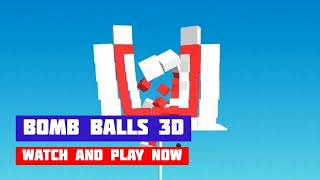 Bomb Balls 3D · Game · Gameplay