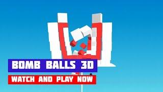Bomb Balls 3D · Game · Gameplay