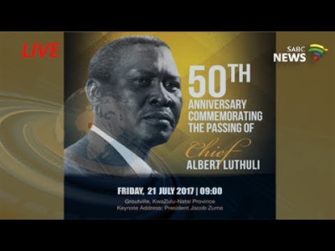 50th Anniversary of Chief Albert Luthuli`s death