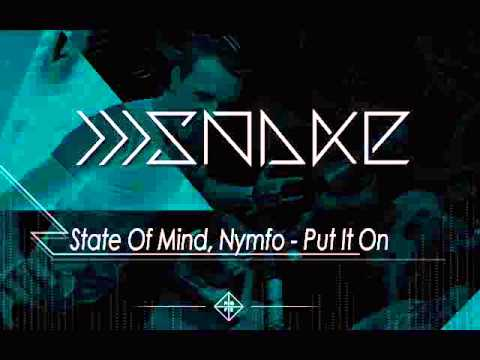State Of Mind, Nymfo - Put It On