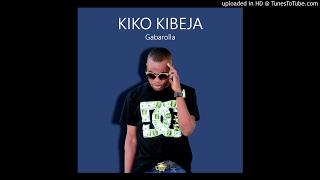 Kiko Kibeja - Gabarollas