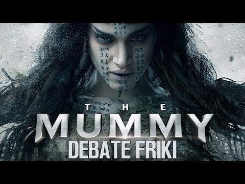 La momia (2017) - DEBATE FRIKI - CRÍTICA - REVIEW - The Mummy - Tom Cruise - Crowe - Boutella