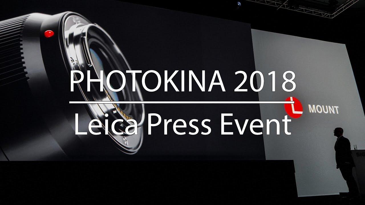 Photokina 2018 - Leica Press Event