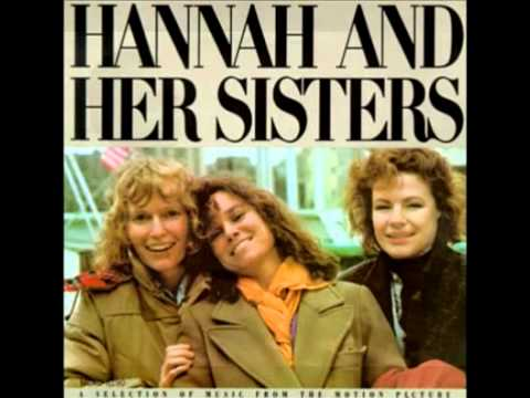 Hannah and Her Sisters - Original Soundtrack (OST)