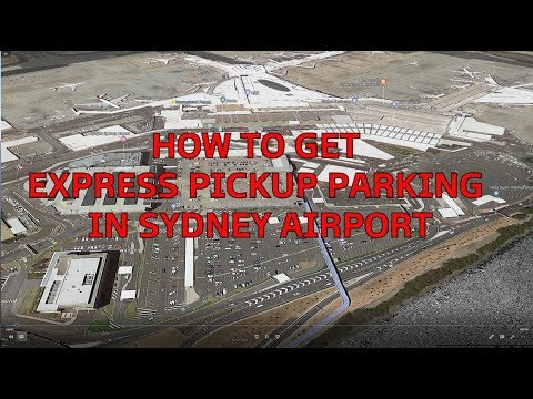 GUIDE How To Get Express Pickup Parking In Sydney Airport, Australia