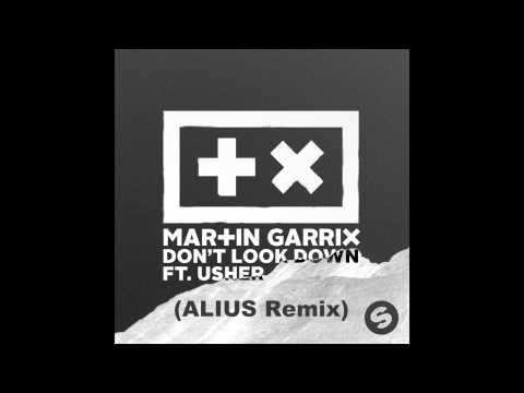 Martin Garrix - Don't Look Down (feat. Usher) (ALIUS Remix) [FREE DOWNLOAD]