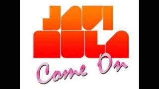 Come On Javi Mula Radio Edit