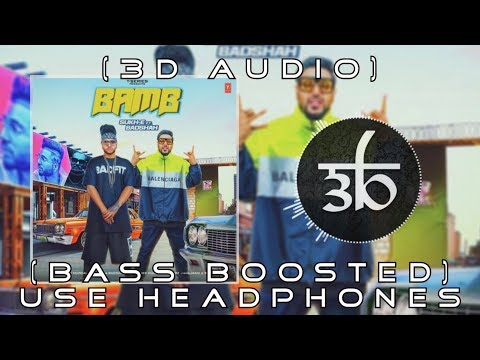 BAMB | 3D Audio | Bass Boosted | Badshah |...