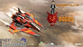 NLG Let's Play: Dogos | PS4/XB1/PC 60FPS First Gameplay Look with StingerNLG!