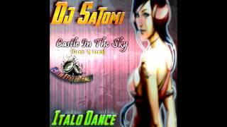 DJ Satomi - Castle In The Sky (Claster Dj Remix) Eder ItaloDance