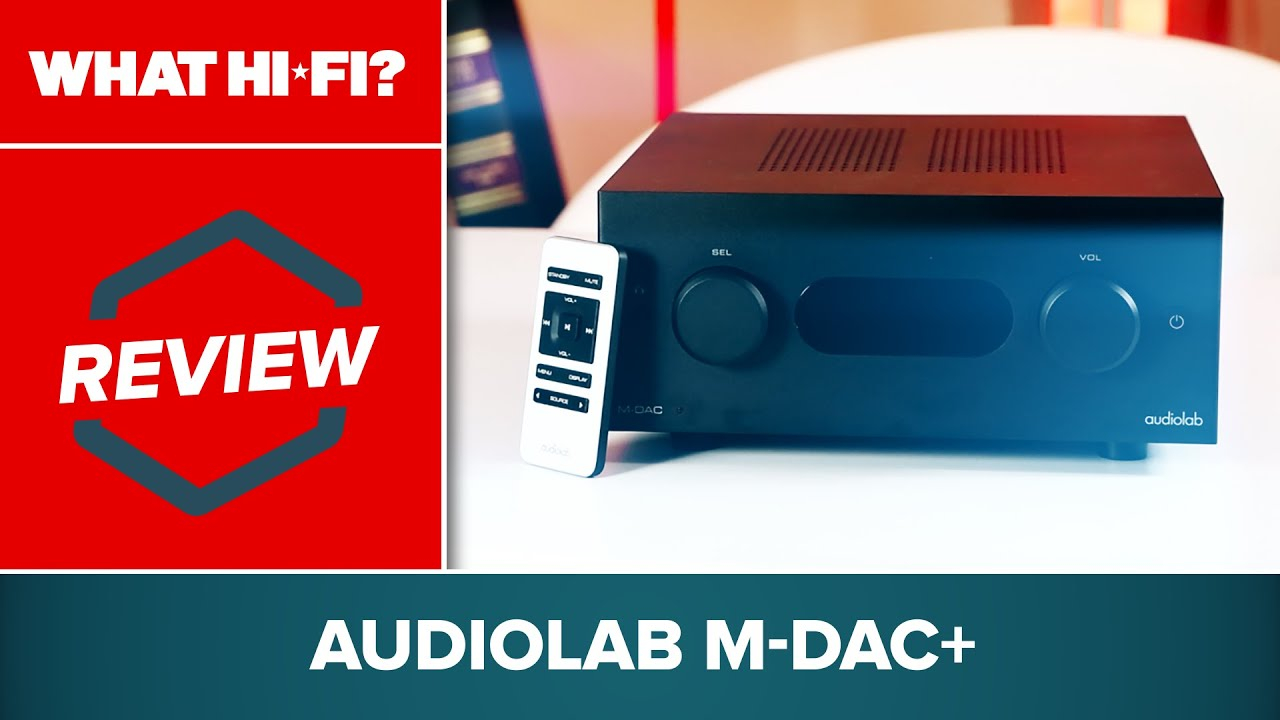 Audiolab M-DAC Plus review | What Hi-Fi?
