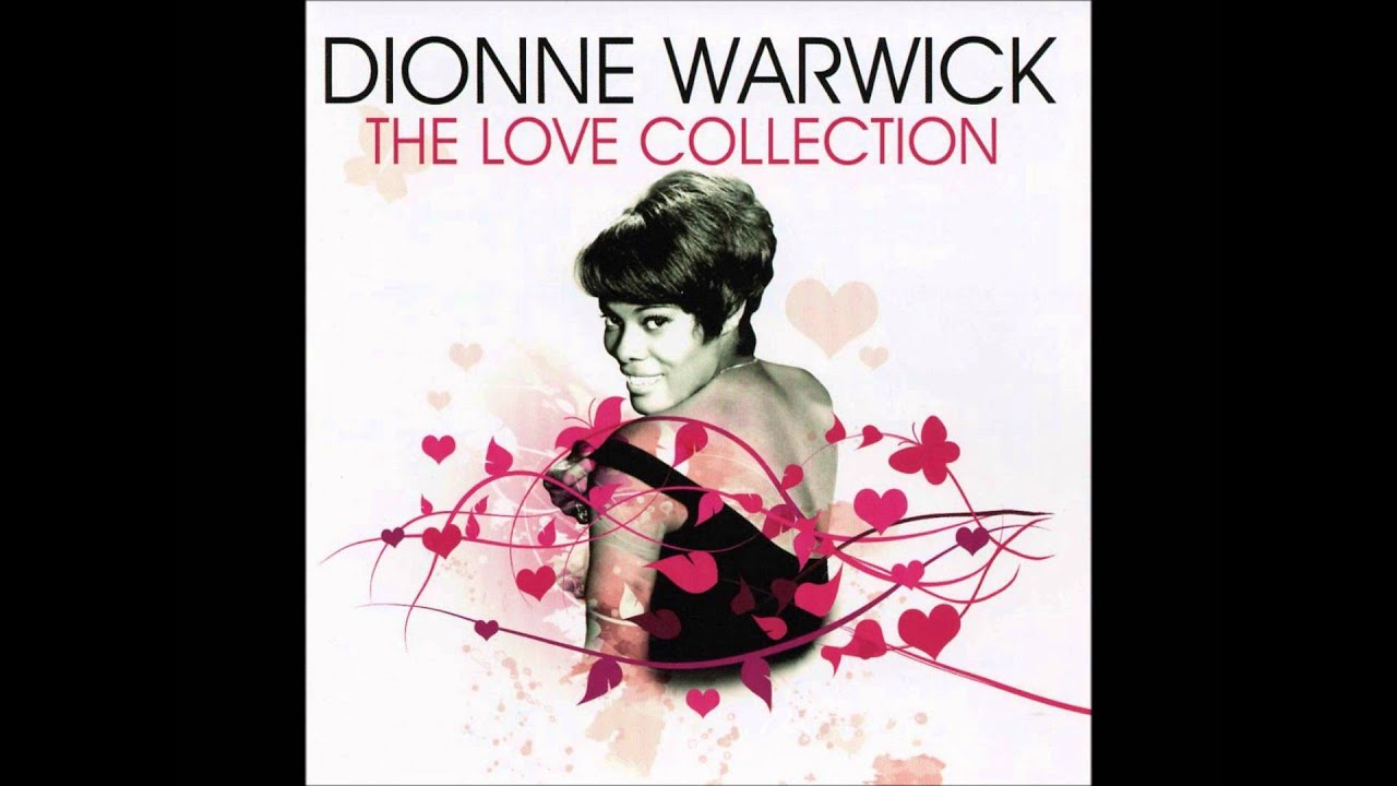 Albums: DIONNE WARWICK-THE LOVE COLLECTION-FULL ALBUM