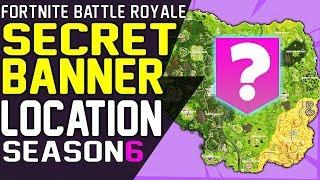 SECRET BANNER LOCATION WEEK 6 Fortnite Battle Royale Season 6 Secret Battle Star