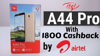 Itel A44 Pro Unboxing & First Look | Dual 4G VOLTE Under 8000