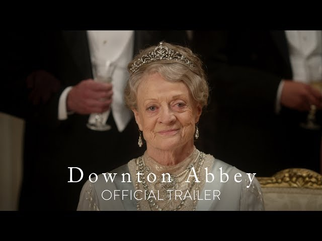 DOWNTON ABBEY - Official Trailer - In Theaters September 20
