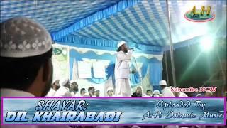 Dil khairabadi latest naatiya mushaira braye Chanda masjid Hazrat Ali khairabad mau part 2