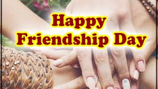 Happy friendship day whatsapp status/ happy friendship day song/ happy friendship day 2020