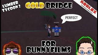 Roblox-Lumber Tycoon 2-construindo Gold Bridge com BunnyFilms!