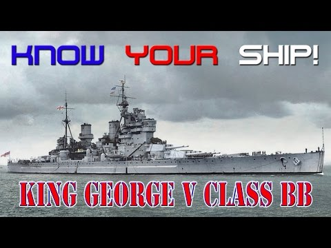 World of Warships - Know Your Ship #17 - King George V Class Battleship