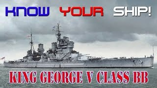 World of Warships - Know Your Ship! - King George V Class Battleship