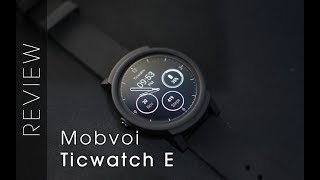 Classy, Smart and No Flat Tyres - Ticwatch E Review