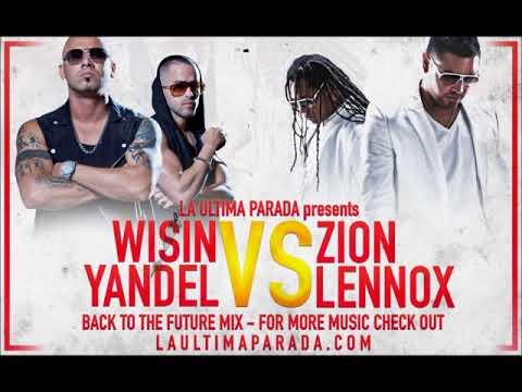 Mix Wisin y yandel Vs Zion y Lennox All The Hits