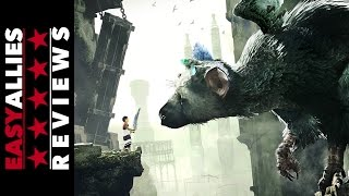 The Last Guardian - Easy Allies Review