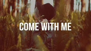 Twochumz - Come With Me (ft. Keno)