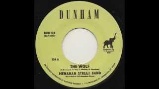 Menahan Street Band - The Wolf