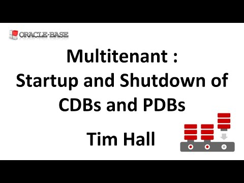 Multitenant : Startup and Shutdown of Container Databases
