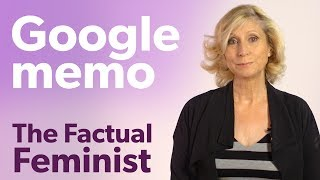 Google Memo: Beyond the culture war | FACTUAL FEMINIST