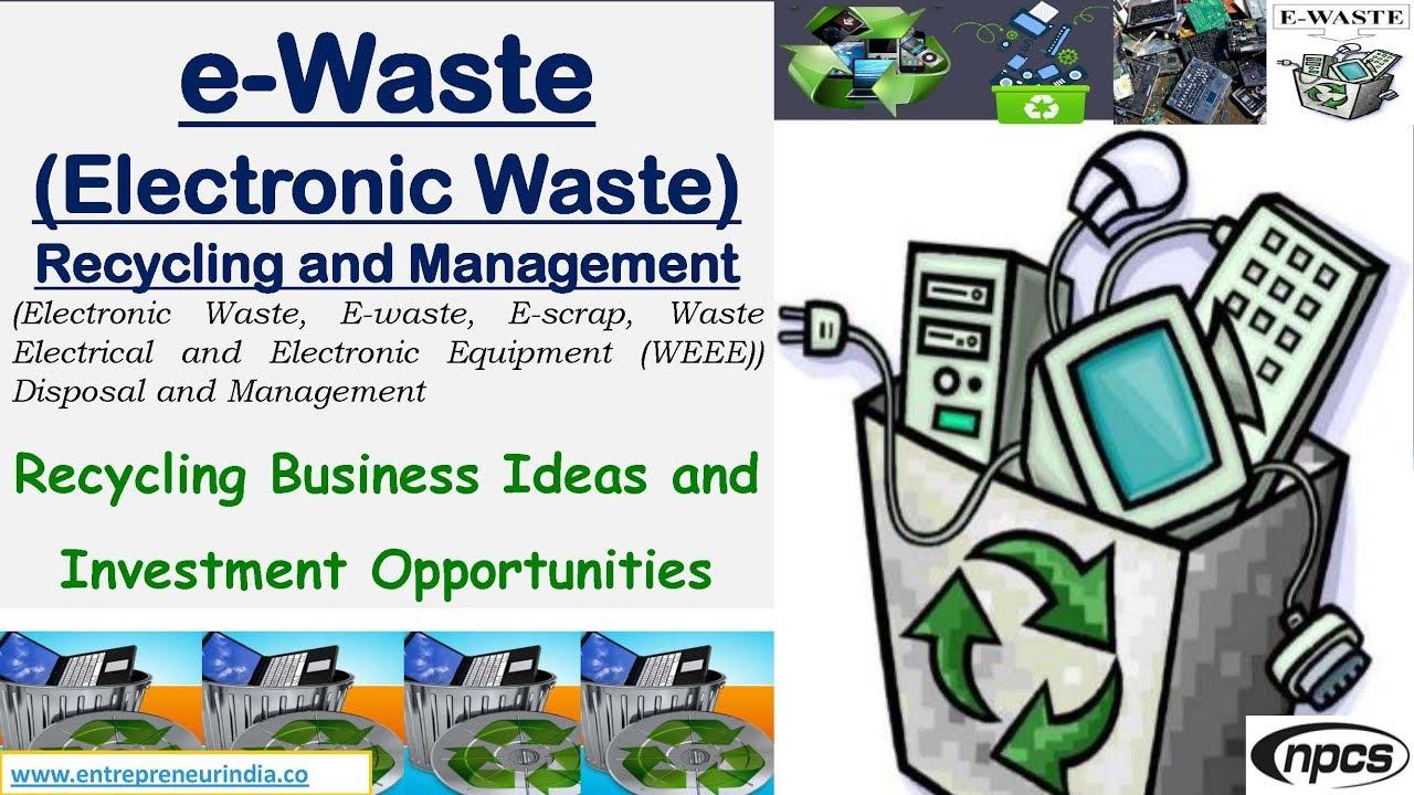 e waste business plan