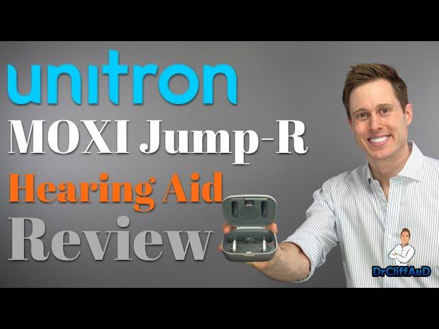 Unitron Moxi Jump-R Rechargeable Hearing Aid Review | Unitron Discover Platform Moxi Jump & Moxi Fit