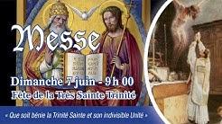Messe de 9 h 00 - Dimanche de la Sainte Trinité - Abbé G. d' ORSANNE