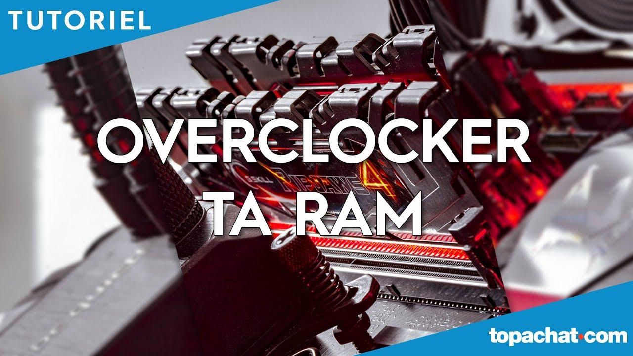 Download [TUTO] Overclocker ta RAM - TopAchat