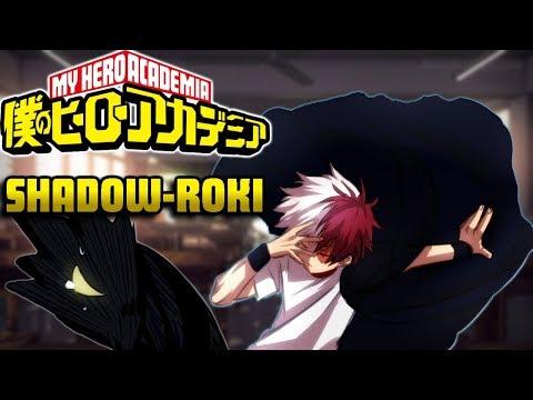 Boku no Hero Academia: shadow-roki