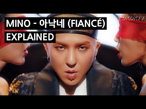 MINO - 아낙네 (FIANCÉ) EXPLAINED By A Korean