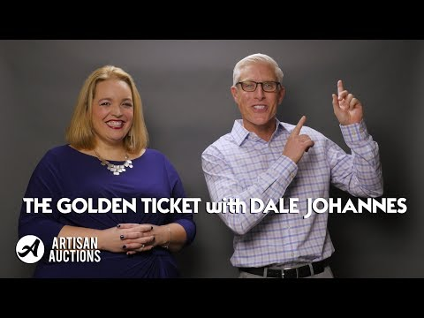 The Golden Ticket with Dale Johannes | Artisan Auctions with Kelly Russell