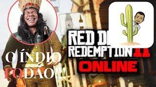 RED DEAD REDEMPTION II ONLINE - O INDIO FODÃO