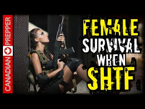 Female Preppers Survivability in SHTF (Part 2) | Canadian Prepper