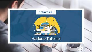 hadoop tutorial   what is hadoop   hadoop certification training video   edureka