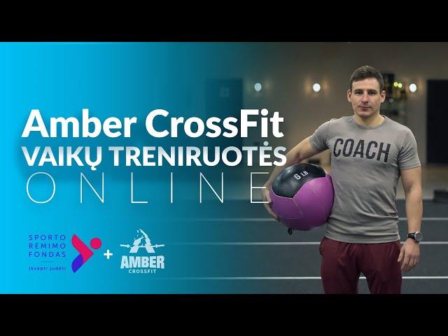 Vaiku treniruote | Amber CrossFit nuotolinė vaikų treniruotė 0317