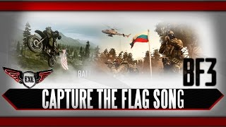 Capture the flag Battlefield 3 Song by Execute