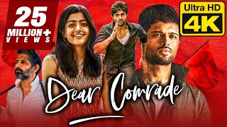 Dear Comrade (4K Ultra HD) - Vijay Devarakonda (2020) Hindi Dubbed Full Movie | Rashmika