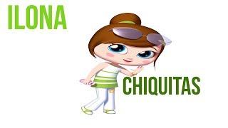 ILONA - Chiquitas